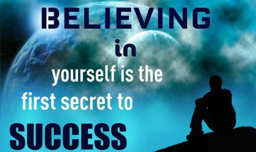 Believing-in-yourself-is-the-first-secret-to-success